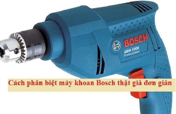 3 cách check máy khoan Bosch thật giả
